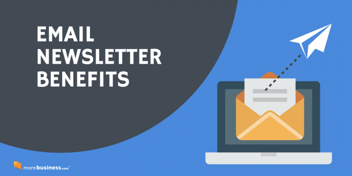 email newsletter benefits