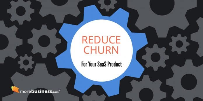 reduce churn rate - saas product