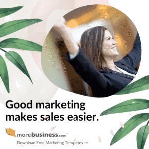 Good marketing makes sales easy
