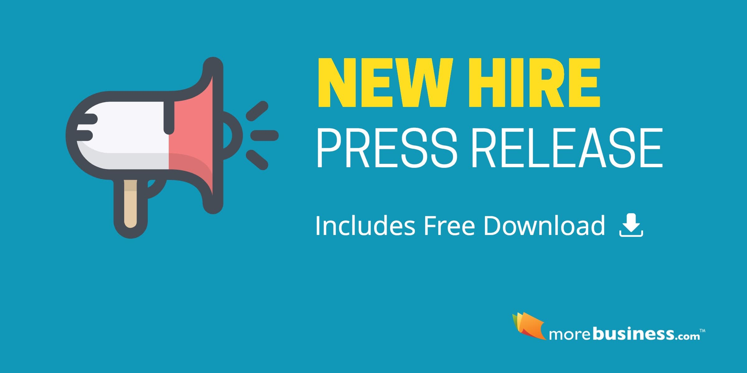 New Hire Press Release - Free Download, Editable Microsoft Word Format